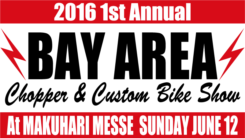 BAY AREA Chopper & Custom Bike Showに出展します